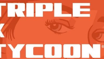 Triple X Tycoon