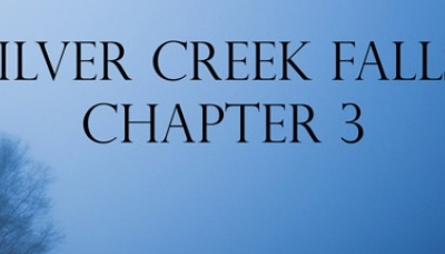 Silver Creek Falls: Chapter 3