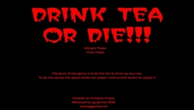 Drink Tea or Die!!!