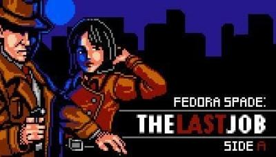 Fedora Spade: The Last Job