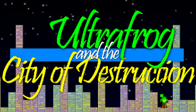 Ultrafrog and the City of Destruction