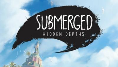Submerged: Hidden Depths