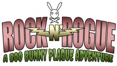 Rock -n- Rogue: A Boo Bunny Plague Adventure