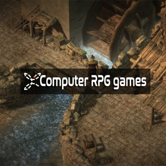Computer Role-Playing games (CRPG)