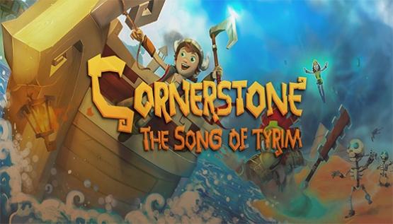 Cornerstone: The Song of Tyrim