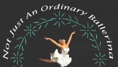 Not Just An Ordinary Ballerina