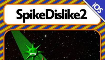 SpikeDislike2: Everybody Likes SpikeDislike