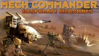 MechCommander: Desperate Measures