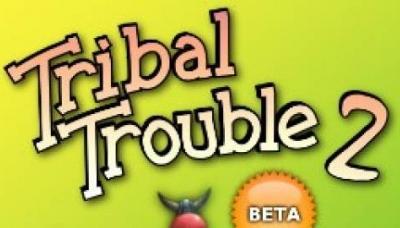 Tribal Trouble 2