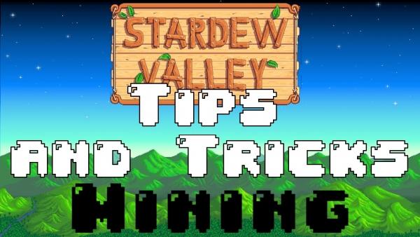 Stardew Valley Mining Tips