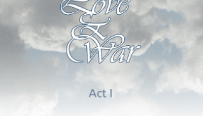 Love and War: Act I