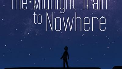 The Midnight Train to Nowhere