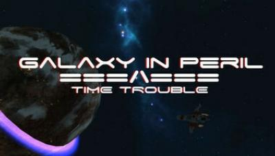 Galaxy in Peril: Time Trouble