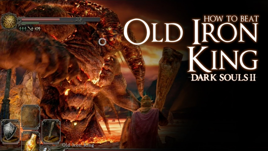 Dark Souls II - How to beat the Old Iron King boss