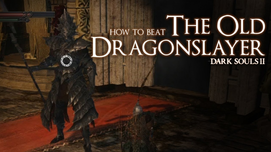 Dark Souls II - How to beat the Old Dragonslayer Boss
