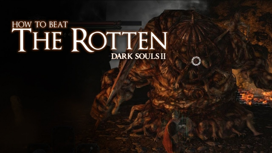 Dark Souls II - How to Beat the Rotten Boss