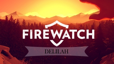 Firewatch Delilah